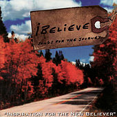 iBelieve: Songs for the Journey by Rick Muchow