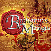 Bachateros en Merengue by Various Artists