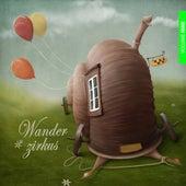 Wanderzirkus, Vol. 9 by Various Artists