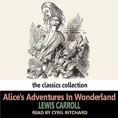 Alice's Adventures In Wonderland by Cyril Ritchard