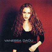 Make You Love by Vanessa Daou
