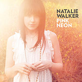 Pink Neon by Natalie Walker