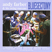 Bluesectomy by Andy Farber