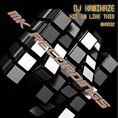 Hit 'Em Like This by DJ Kamikaze