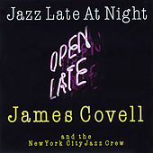 Jazz Late At Night by James Covell