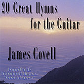 20 Great Hymns for the Guitar by James Covell