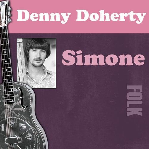 Simone by Denny Doherty