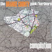 the Orange County Punk / Hardcore Compilation by Various Artists