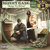 Bang Fo Bread by Money Gang