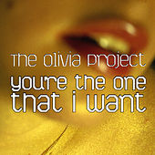You're the One That I Want by The Olivia Project