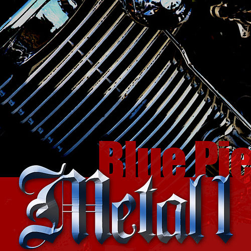 Blue Pie Metal 1 by Various Artists