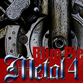 Blue Pie Metal 4 by Various Artists