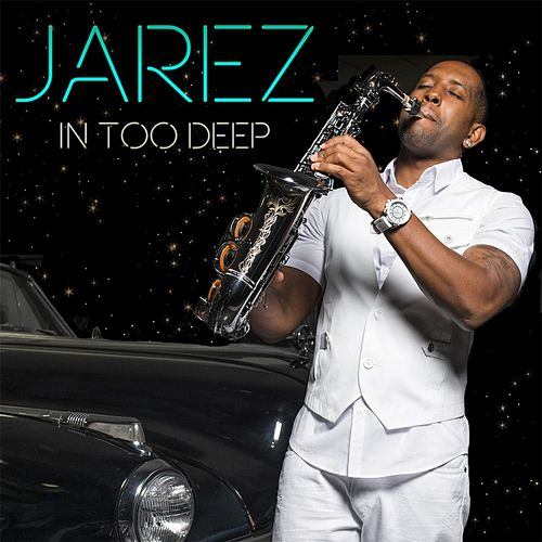 In Too Deep by Jarez