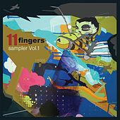 11 Fingers Sampler vol.1 by Various Artists