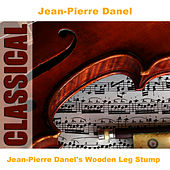Jean-Pierre Danel's Wooden Leg Stump by Jean-Pierre Danel