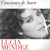 Canciones De Amor De Lucia Mendez by Lucia Mendez
