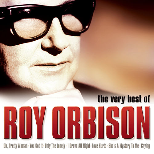 The Very Best Of Roy Orbison by Roy Orbison