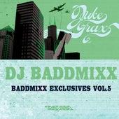 Baddmixx Exclusives Vol.5 by DJ Baddmixx
