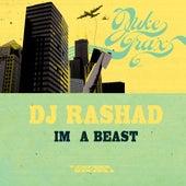 Im A Beast by DJ Rashad