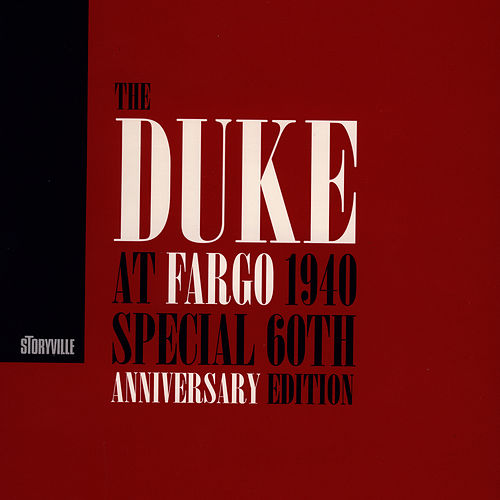 At Fargo 1940 Special 60th Anniversary Edition by Duke Ellington