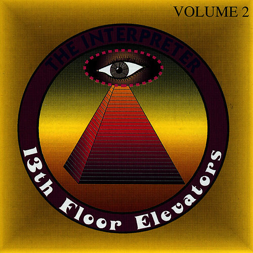 The Interpreter Vol. 2 by 13th Floor Elevators