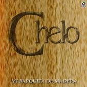 Mi Barquita De Madera by Chelo