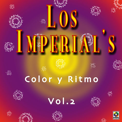 Color Y Ritmo Vol. 2 by The Imperials