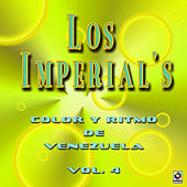 Color Y Ritmo De Venezuela Vol. 4 by The Imperials