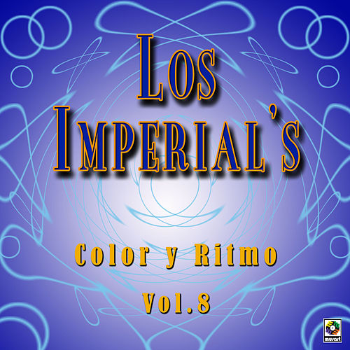 Color Y Ritmo De Venezuela Vol. 8 by The Imperials