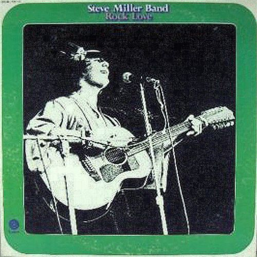 Rock Love by Steve Miller Band