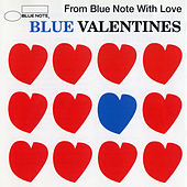 Blue Valentines -From Blue Note With Love by Various Artists