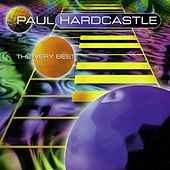 The Very Best Of .... by Paul Hardcastle