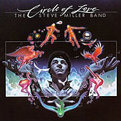 Circle Of Love by Steve Miller Band