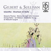 Gilbert & Sullivan: Iolanthe by Various Artists