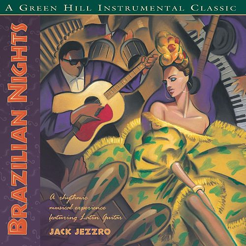 Brazilian Nights by Jack Jezzro