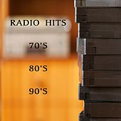 70's 80's 90's Radio Hits by Various Artists