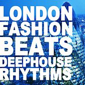 London Fashion Beats by Various Artists