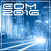 Edm 2016 by Various Artists