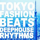 Tokyo Fashion Beats by Various Artists