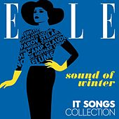 ELLE - It Songs Collection: Sound of Winter (2016) von Various Artists