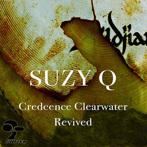 Suzy Q by Creedence Clearwater Revived