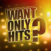 Want Only Hits ? by #1 Hits