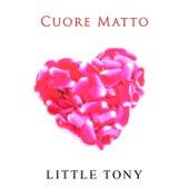 Cuore matto by Little Tony