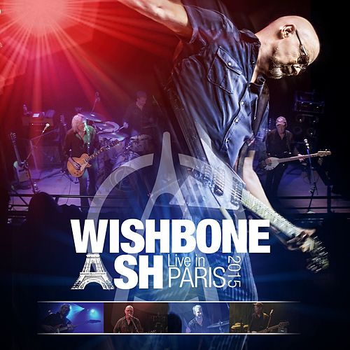 Live in Paris 2015 von Wishbone Ash