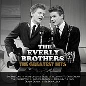 The Greatest Hits von The Everly Brothers