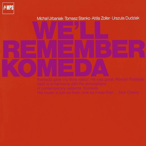 We'll Remember Komeda by Michal Urbaniak