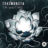 I'm Waiting - Single by TOKiMONSTA