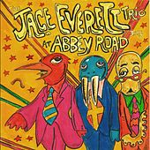 The Jace Everett Trio at Abbey Road by Jace Everett