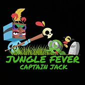 Jungle Fever by Captain Jack