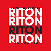 Rinse & Repeat (Feat. Kah-Lo) [Radio Edit] by Riton